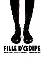Rayon : Albums (Drame), Série : Fille d'OEdipe, Fille d'OEdipe