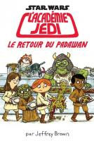 Rayon : Comics (Science-fiction), Série : Star Wars : L'Académie Jedi T2, Le Retour du Padawan