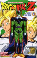 Rayon : Manga (Shonen), Série : Dragon Ball Z : Anime Comics T2, 5ème Partie : Le Cell Game