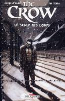 Rayon : Comics (Fantastique), Série : The Crow (Albums), Le Scalp des Loups