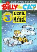 Rayon : Albums (Aventure-Action), Série : Billy The Cat T5, L'Oeil du Maitre