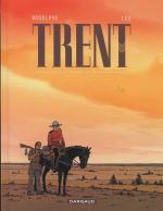Rayon : Albums (Aventure), S�rie : Trent T3, Int�grale Trent Tomes 7-8-9