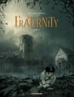 Rayon : Albums (Aventure), S�rie : Fraternity T1, Livre 1