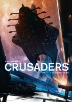Rayon : Albums (Science-fiction), Série : Crusaders T1, La Colonne de Fer