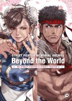 Rayon : Manga (Bio-Biblio-Témoignage), Série : Street Fighter Memorial Archive : Beyond the World T1, Street Fighter Memorial Archive : Beyond the World