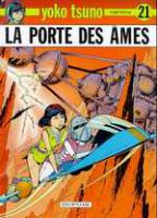 Rayon : Albums (Science-fiction), Série : Yoko Tsuno T21, La Porte des Ames