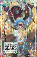 Rayon : Manga (Shonen), Série : Blue-Blood Gears T4, Blue-Blood Gears