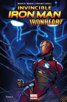 Rayon : Comics (Super Héros), Série : Invincible Iron Man : Ironheart T2, La Cour des Grands