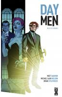 Rayon : Comics (Science-fiction), Série : Day Men T1, Lux in Tenebris