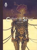 Rayon : Albums (Science-fiction), Série : Carbone & Silicium, Carbone & Silicium (Édition Canal BD)