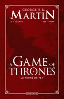 Rayon : Comics (Heroic Fantasy-Magie), Série : A Game of Thrones : Le Trône de Fer , A Game of thrones : Le Trône de fer (Intégrale)
