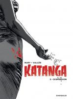 Rayon : Albums (Aventure-Action), Série : Katanga T3, Dispersion (Édition Noir & Blanc Canal BD)