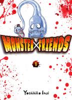 Rayon : Manga (Seinen), Série : Monster Friends T1, Monster Friends