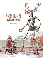Rayon : Albums (Policier-Thriller), Série : Akkinen : Zone Toxique, Akkinen : Zone Toxique