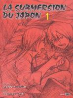 Rayon : Manga (Seinen), S�rie : La Submersion du Japon T1, La Submersion du Japon