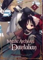 Rayon : Manga (Gothic), Série : The Mystic Archives of Dantalian T5, The Mystic Archives of Dantalian