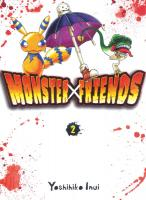 Rayon : Manga (Seinen), Série : Monster Friends T2, Monster Friends