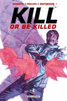 Rayon : Comics (Policier-Thriller), Série : Kill or Be Killed T4, Kill or Be Killed