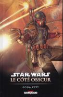 Rayon : Comics (Science-fiction), Série : Star Wars : Le Coté Obscur T7, Boba Fett