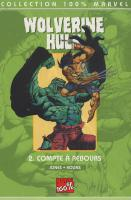 Rayon : Comics (Super H�ros), S�rie : Wolverine Hulk T2, Compte � Rebours