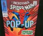 Rayon : Comics (Super Héros), Série : Pop Up Marvel T1, Pop Up Incroyable Spider-Man