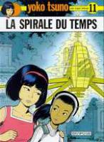 Rayon : Albums (Science-fiction), Série : Yoko Tsuno T11, La Spirale du Temps
