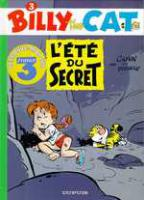 Rayon : Albums (Aventure-Action), Série : Billy The Cat T3, L'Ete du Secret