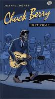 Rayon : Albums (Comédie), Série : Chuck Berry : Is it You ?, Chuck Berry : Is it You ? (+ 2 CD Audio)