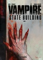 Rayon : Albums (Fantastique), Série : Vampire State Building T1, Vampire State Building