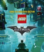 Rayon : Jeunesse (Art-Dessin-Peinture), Série : Lego : The Batman Movie, Dans les Coulisses du Film