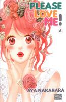Rayon : Manga (Shojo), Série : Please Love Me ! T6, Please Love Me !