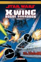 Rayon : Comics (Science-fiction), Série : Star Wars : X-Wing Rogue Squadron (Intégrale) T2, Star Wars : X-Wing Rogue Squadron (Intégrale Tomes 5 à 7)