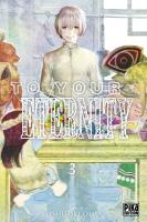 Rayon : Manga (Shonen), Série : To your Eternity T3, To your Eternity