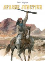 Rayon : Albums (Western), Série : Apache Junction, Apache Junction (Pack 3 volumes + Triptyque)