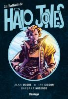 Rayon : Comics (Science-fiction), Série : La Ballade de Halo Jones, La Ballade de Halo Jones (Intégrale) (Nouvelle Édition)