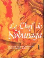 Rayon : Manga (Seinen), S�rie : Le Chef de Nobunaya T1, Le Chef de Nobunaya