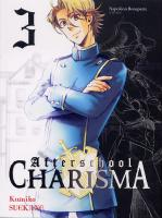 Rayon : Manga (Seinen), S�rie : Afterschool Charisma T3, After School Charisma