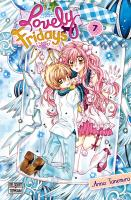 Rayon : Manga (Shojo), Série : Lovely Fridays T7, Lovely Fridays