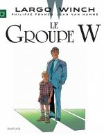 Rayon : Albums (Policier-Thriller), Série : Largo Winch T2, Le Groupe W (Nouvelle Edition Grand Format)