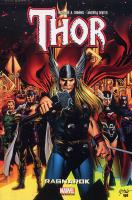 Rayon : Comics (Super H�ros), S�rie : Thor (S�rie 8) T1, Ragnarok