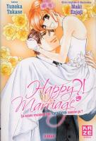 Rayon : Manga (Shojo), Série : Happy Marriage ?!, Happy Marriage ?! Roman