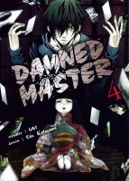 Rayon : Manga (Seinen), Série : Damned Master T4, Damned Master