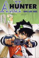 Rayon : Manga (Shonen), S�rie : Ai Hunter T3, Ai Hunter