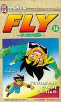 Rayon : Manga (Seinen), Série : Fly T36, S'Enflammer comme un Eclair