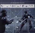 Rayon : Albums (Art-illustration), Série : Star Wars : Le Making Of, Star Wars : Le Making Of de l'Empire Contre-Attaque