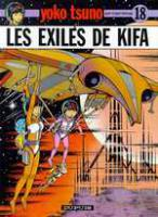 Rayon : Albums (Science-fiction), Série : Yoko Tsuno T18, Les Exiles de Kifa