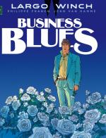 Rayon : Albums (Policier-Thriller), Série : Largo Winch T4, Business Blues (Nouvelle Edition Grand Format)