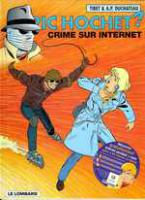 Rayon : Albums (Polar-Thriller), S�rie : Ric Hochet T60, Crime sur Internet
