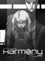 Rayon : Albums (Science-fiction), Série : Harmony T5, Dies Irae (Édition Noir & Blanc)