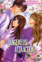 Rayon : Manga (Shojo), Série : Dangereuse Attraction T5, Dangereuse Attraction